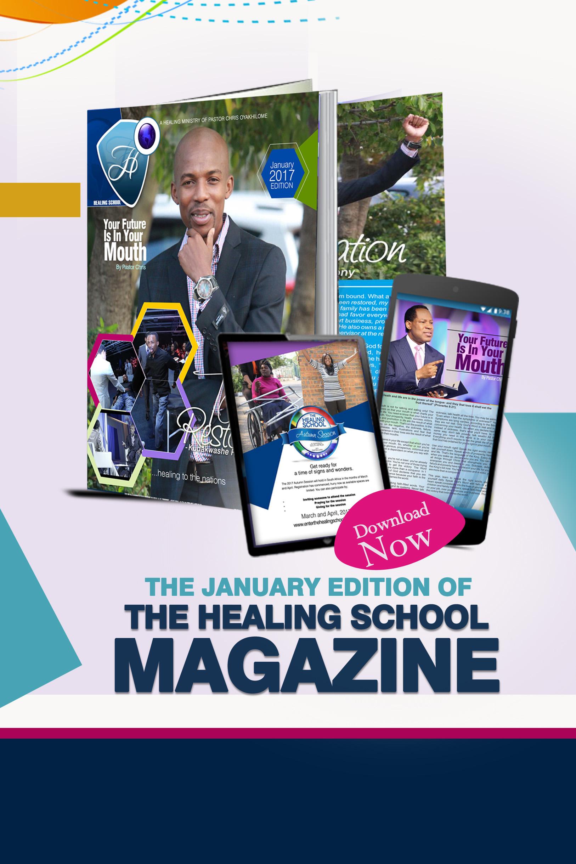 The Healing School Magazine - January 2017 Edition