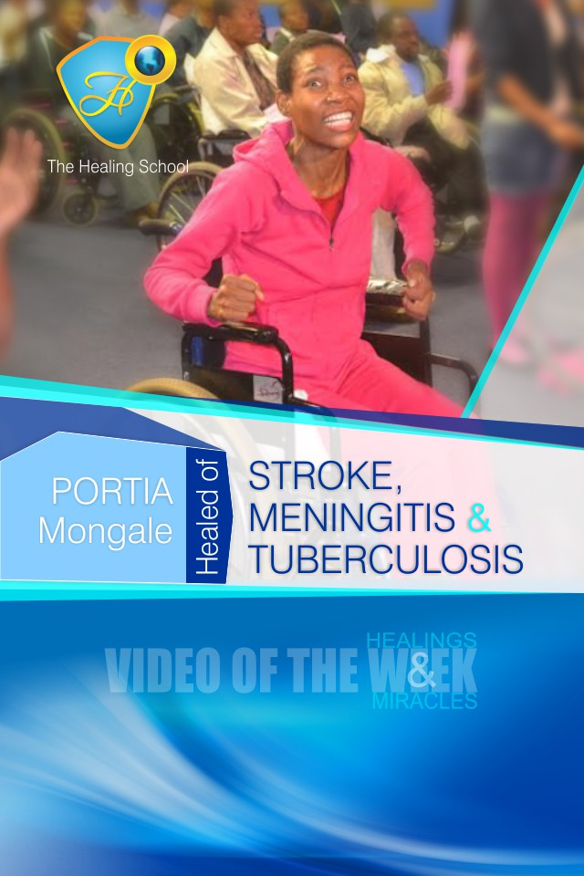 Healed of stroke, meningitis and tuberculosis