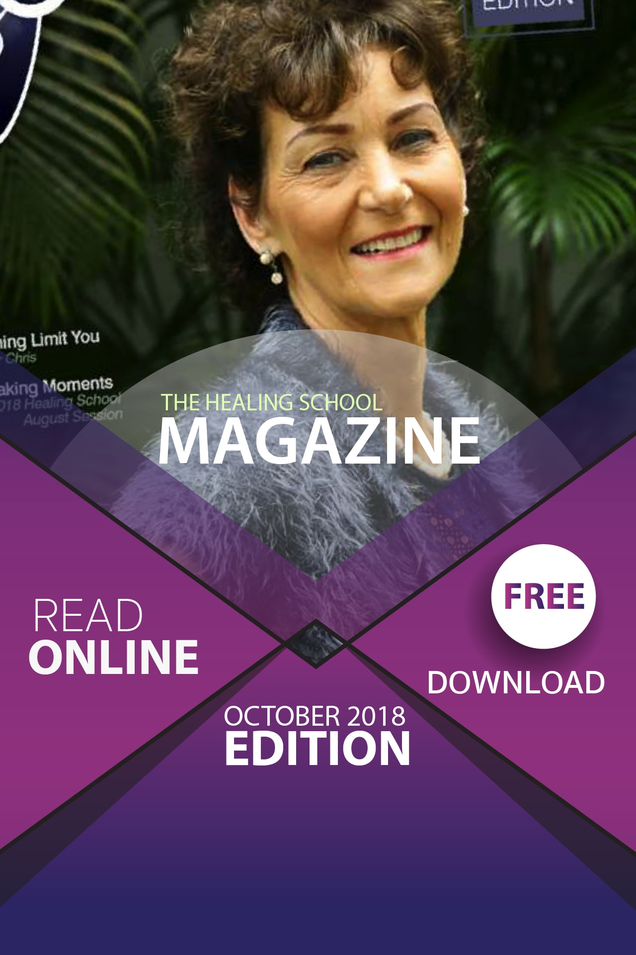 The Healing School Magazine - October 2018 Edition