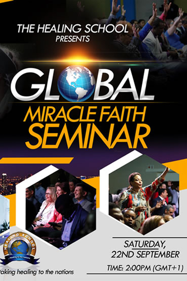 GLOBAL MIRACLE FAITH SEMINAR