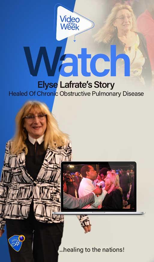 Watch Elyse's Inspiring Testimony Of Healing From Chronic Obstructive Pulmonary Disease