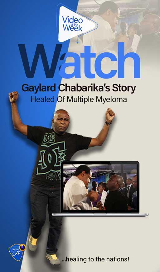 Watch Gaylard's Inspiring Testimony Of Healing From Multiple Myeloma