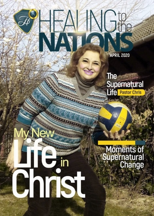 HEALING TO THE NATIONS MAGAZINE - APRIL 2020 EDITION