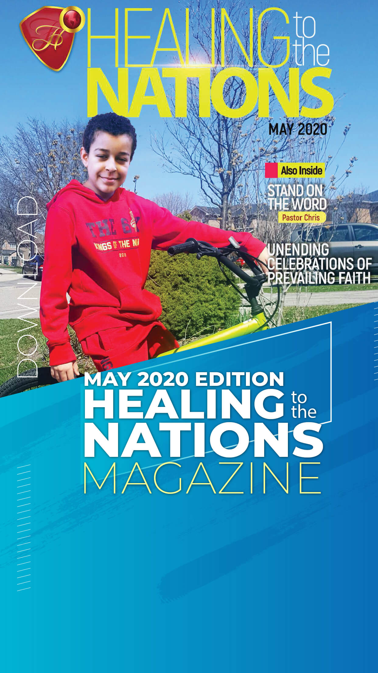 Healing to the Nations Magazine - May 2020 Edition.