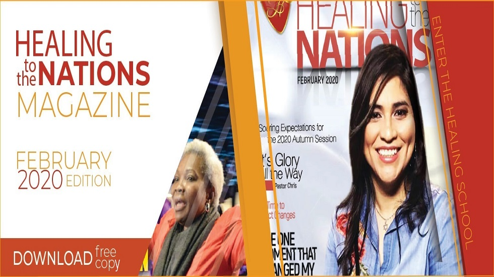 HEALING TO THE NATIONS MAGAZINE - FEBRUARY 2020 EDITION